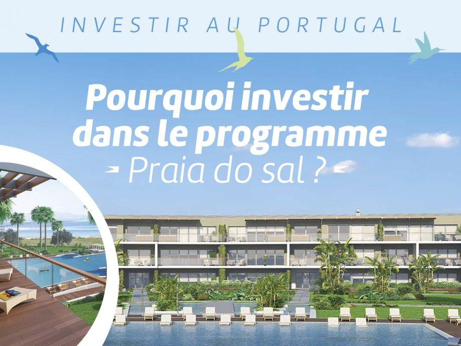 Pourquoi investir dans le programme Praia do Sal ?